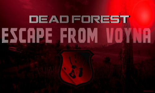 Download ESCAPE FROM VOYNA Dead Forest Free For PC