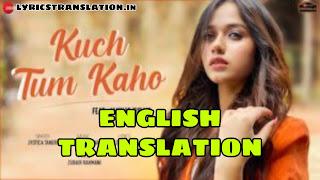 KUCH TUM KAHO LYRICS  | meaning | in english – JANNAT ZUBAIR