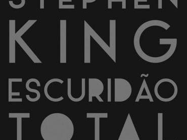 [Resenha] Escuridão total sem estrelas - Stephen King
