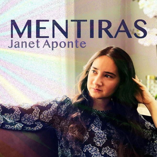 Janet Aponte – Mentiras (Single) 2021 (Exclusivo WC)