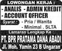 Lowongan analis admin kredit account officer BPR Pratama Dana Abadi Ungaran