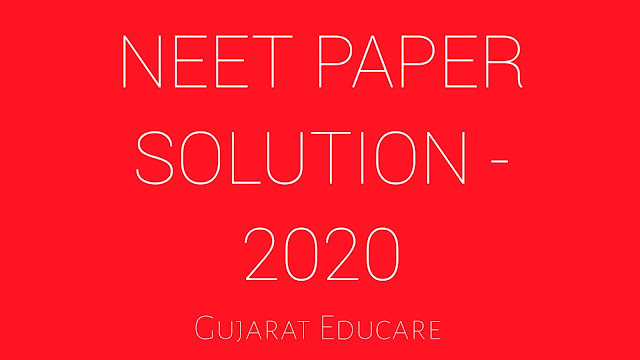 NEET PAPER SOLUTION - 2020