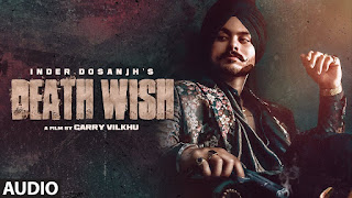 DEATH WISH LYRICS - INDER DOSANJH