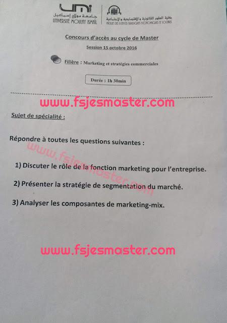 Exemple Concours Master Marketing et stratégies Commerciales 2016-2017 - fsjes Meknès