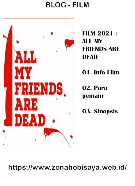 FILM 2021 : All My Friends Are Dead