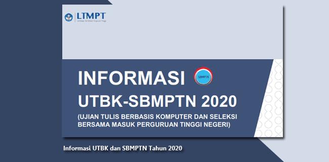 Informasi UTBK dan SBMPTN Tahun 2020