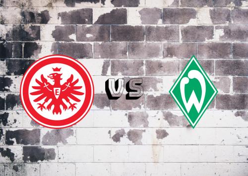 Eintracht Frankfurt vs Werder Bremen  Resumen