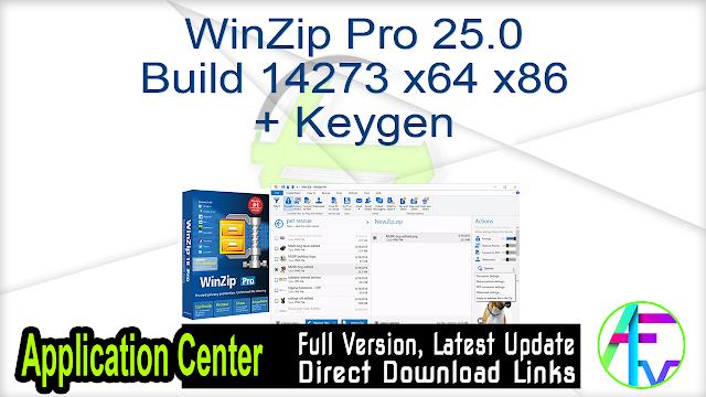 WinZip Pro 25.0 Build 14273 x64 x86 + Keygen