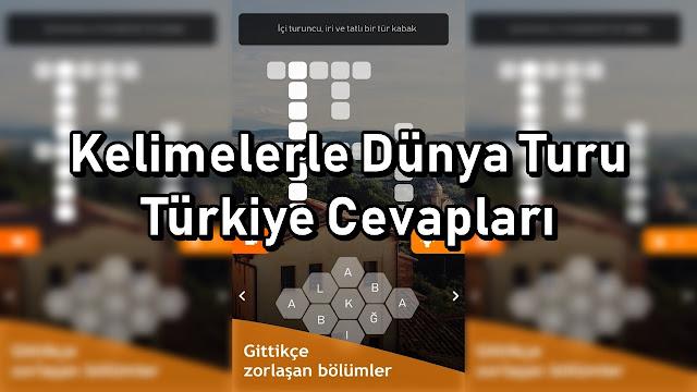 Kelimelerle Dünya Turu Oyunu Türkiye Cevaplari