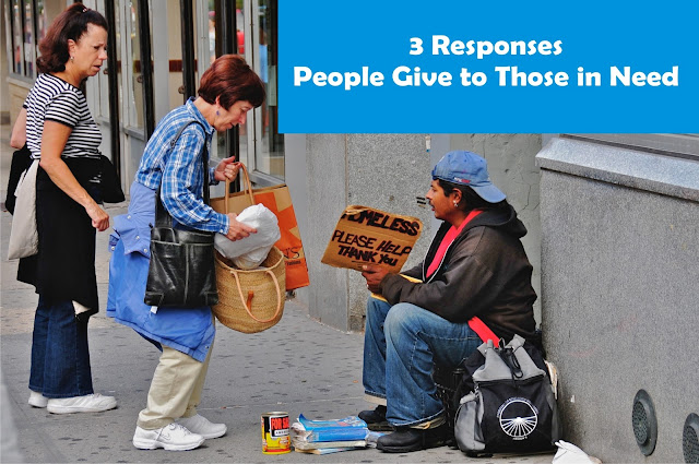 3 Responses People Give to Those in Need