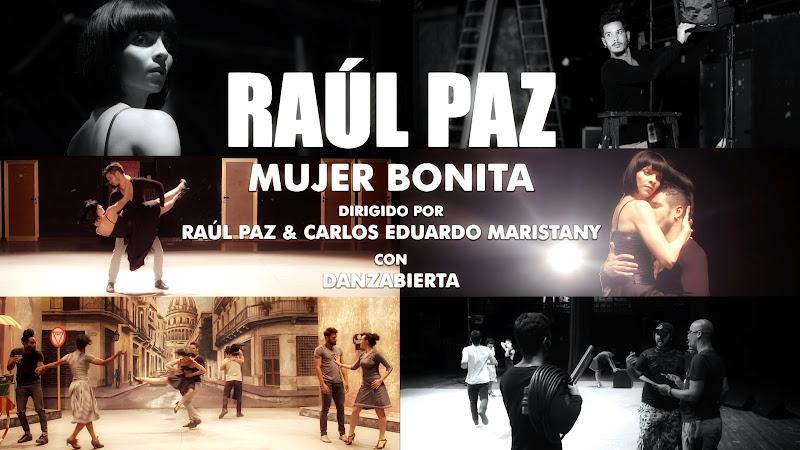 Raúl Paz - ¨Mujer bonita¨ - Videoclip y Making-of - Dirección: Raúl Paz - Carlos Eduardo Maristany. Portal Del Vídeo Clip Cubano