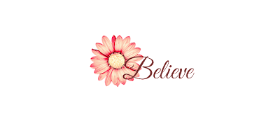flower text believe