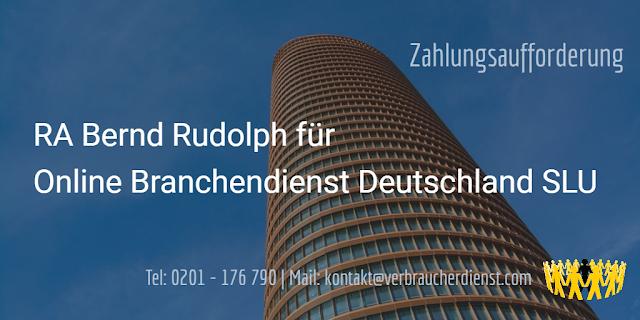 Rechtsanwaltskanzlei Bernd Rudolph für Online Branchendienst Deutschland SLU