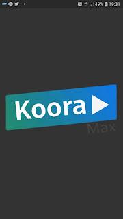 تنزيل تطبيق  Koora Max  apk لمشاهدة القنوات الرياضية و القنوات العربية مجانا و الافلام و المسلسلات العالمية