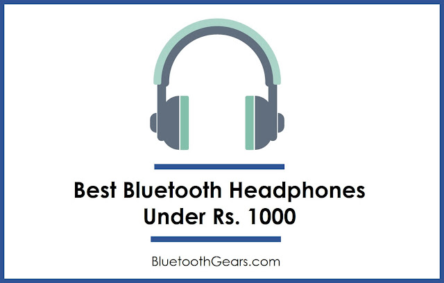 best bluetooth wireless headphone under 1000 rupees in India
