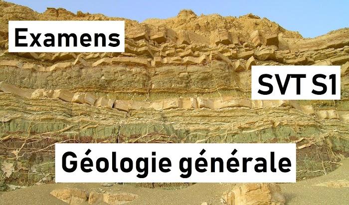 Examens corrigés Géologie générale SVT Semestre S1 PDF