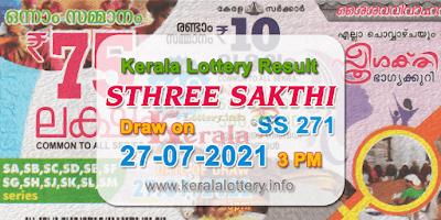 kerala-lottery-results-today-27-07-2021-sthree-sakthi-ss-271-result-keralalottery.info