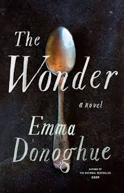 https://www.goodreads.com/book/show/28449257-the-wonder?from_search=true
