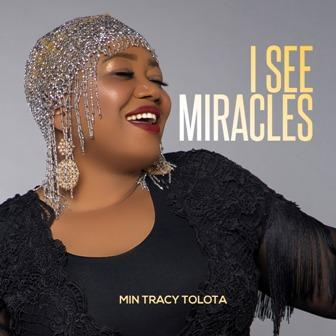 New Video: Min. Tracy Tolota - ''I See Miracles'' || @ministertracy