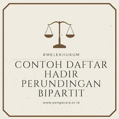 CONTOH DAFTAR HADIR PERUNDINGAN BIPARTIT