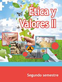 Ética y Valores II Segundo Semestre Telebachillerato