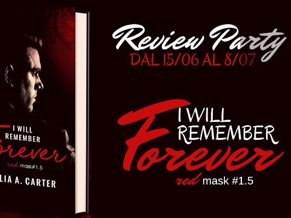 *Review Party* I WILL REMEMBER FOREVER di Julia A. Carter