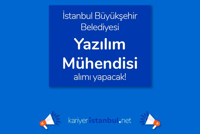 İstanbul Büyükşehir Belediyesi İSBAK AŞ, yazılım mühendisi alımı yapacak. Detaylar kariyeristanbul.net'te!