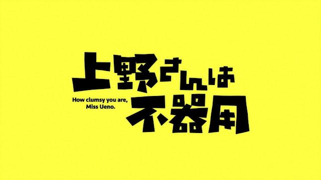Ueno-san wa Bukiyou Batch Subtitle Indonesia
