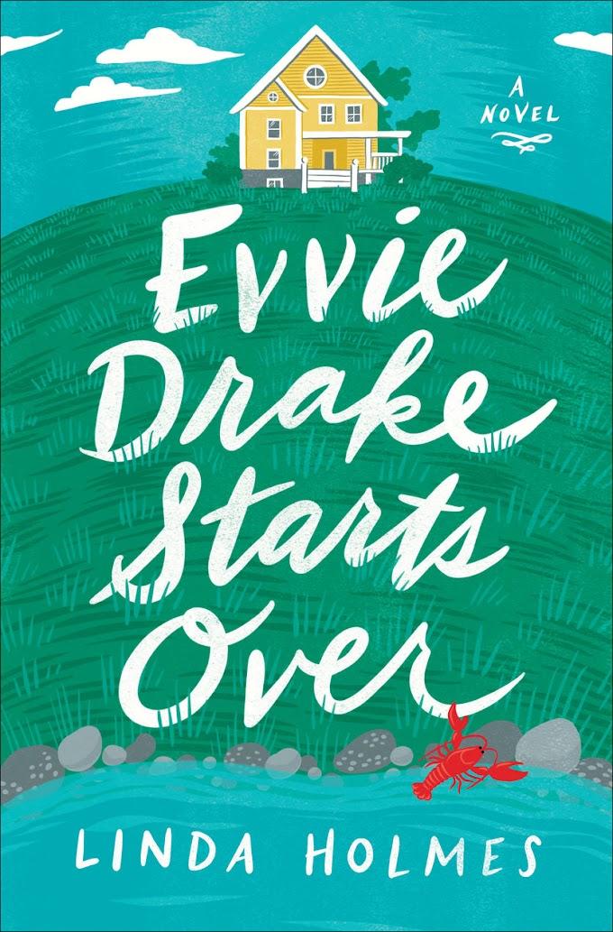 [PDF] Free Download Evvie Drake Starts Over By Linda Holmes