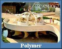 http://expo67-fr.blogspot.ca/p/pavillon-du-polymer.html