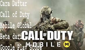 Cara Daftar Call of Duty Mobile Global Beta dari Google Play Store 1