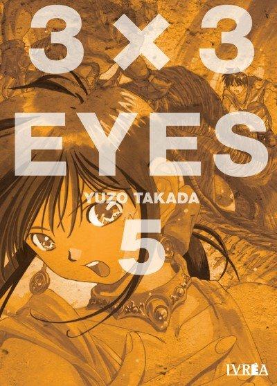 Reseña de 3×3 EYES (3x3 Ojos) vol. 5 de Yuzo Takada. - Ivrea
