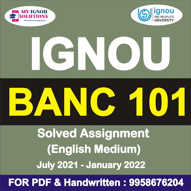 BANC 101 Solved Assignment 2021-22