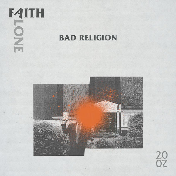 "Bad Religion release new version for ""Faith Alone"""