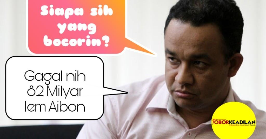 Geger Lem Aibon Usulan Anies Tembus 82 M, APBD DKI Nyaris ...