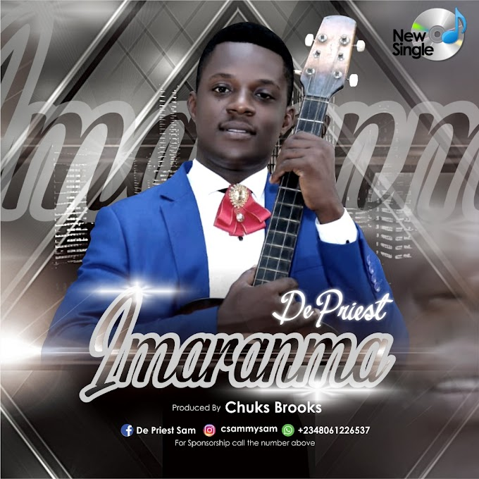 GOSPEL MUSIC: De Priest – Imaranma