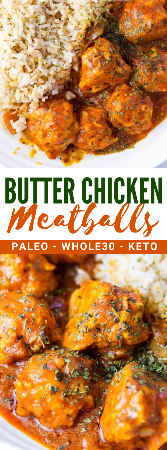WHOLE30 BUTTER CHICKEN MEATBALLS #ketodiet #healthy