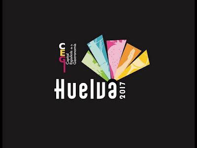 Huelva - Capital Española de la Gastronomía 2017