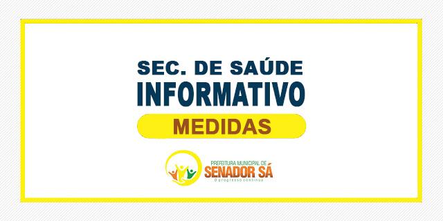 Prefeitura de Senador Sá divulga informativo reafirmando os decretos do governo estadual e municipal, sujeitos a multa ou reclusão!