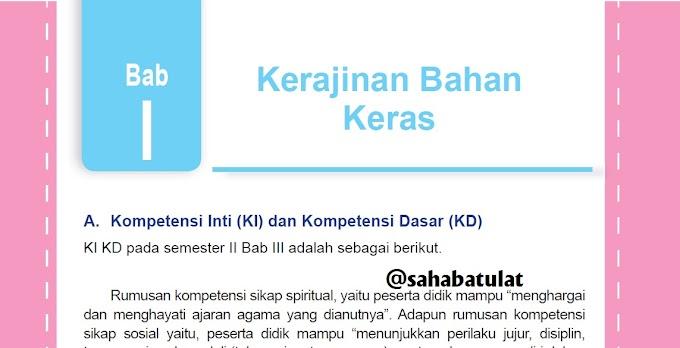 Materi 1. Kerajinan Bahan Keras Prakarya Kelas 9 SMP Kurikulum 2013 edisi revisi 2018