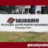 OPERATOR PRODUKSI PT Musashi Auto Parts Indonesia 2020