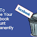 Permanetly Delete Facebook