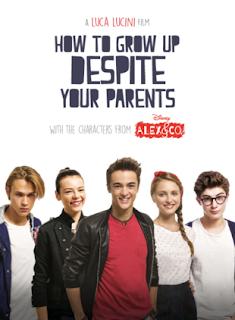 Alex si Trupa Filmul Cum să devii mare chiar dacă părinții iți pun bețe în roate Dublat In Romana