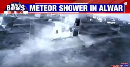 Meteorite hits factory compound in Alwar, Rajasthan, India: Reports of 20-feet deep crater