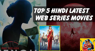 Top 5 Hindi Latest Web Series Movies