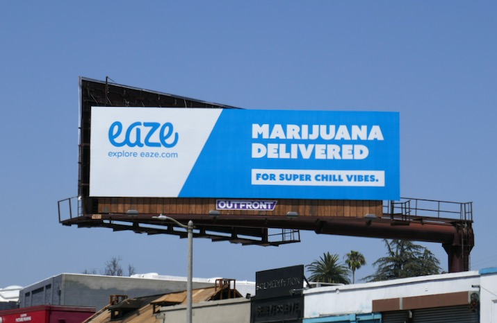 Eaze Marijuana delivered super chill vibes billboard