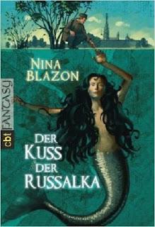 Der Kuss der Russalka von Nina Blazon