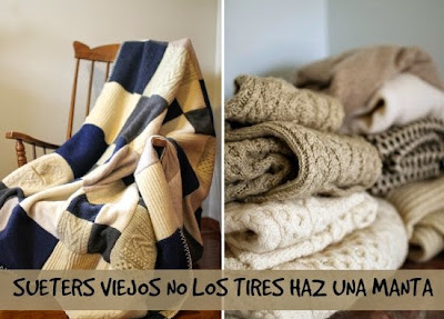 No Tires los Sueters o Jerseys viejos. Reciclalos