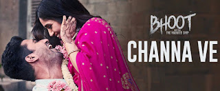 चन्ना वे Channa Ve Lyrics in Hindi from Bhoot (2020)