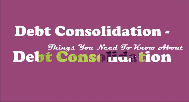 What You Should To Know About Debt Consolidation